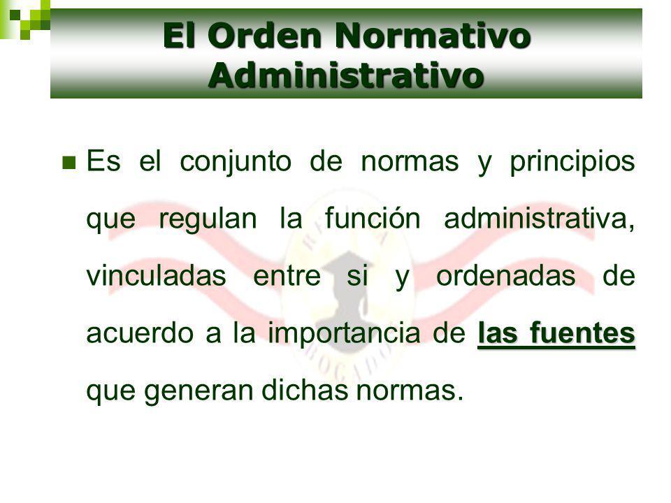 El Orden Normativo Administrativo