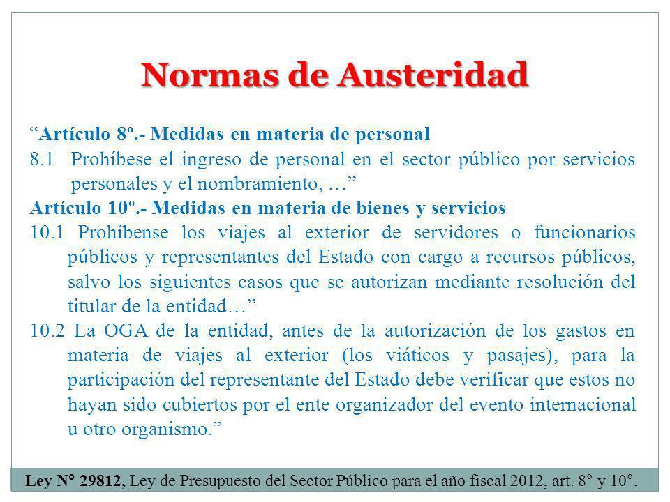 Normas de Austeridad Artículo 8º.- Medidas en materia de personal