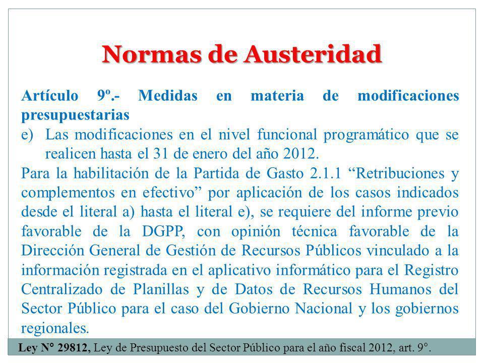 Normas de Austeridad Artículo 9º.- Medidas en materia de modificaciones presupuestarias.