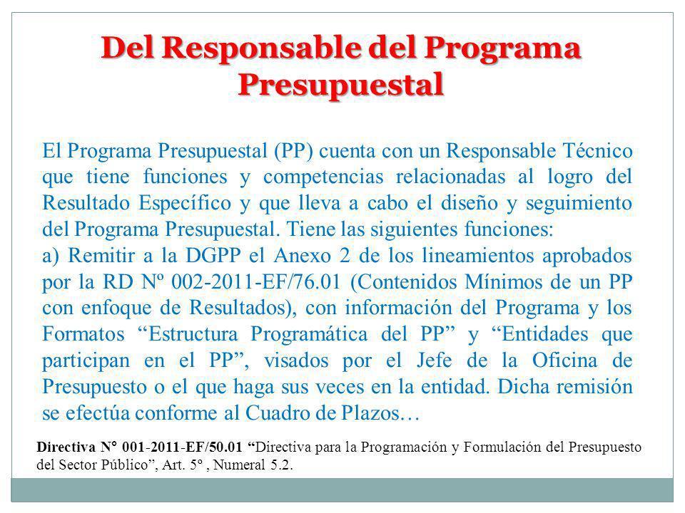 Del Responsable del Programa Presupuestal