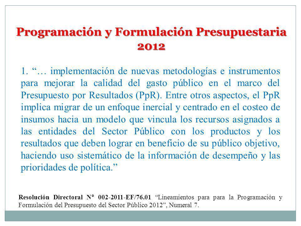 Programación y Formulación Presupuestaria 2012