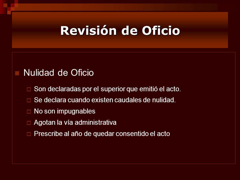 Revisión de Oficio Nulidad de Oficio