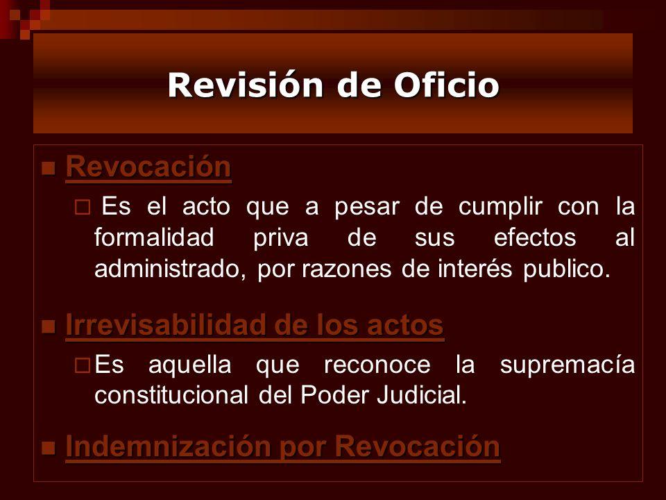 Revisión de Oficio Revocación Irrevisabilidad de los actos