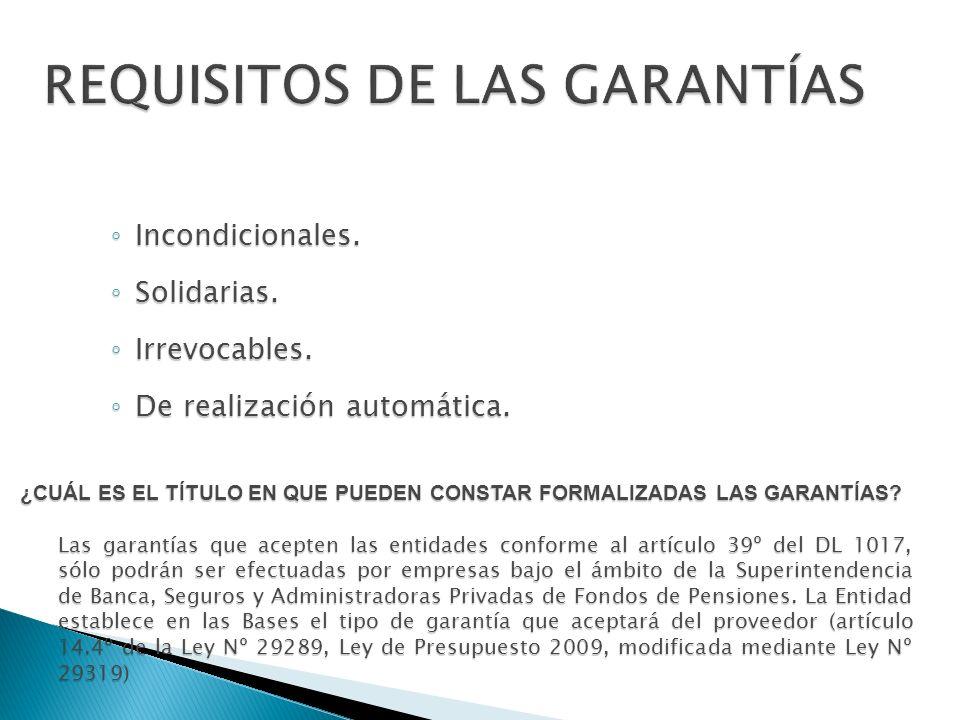 REQUISITOS DE LAS GARANTÍAS