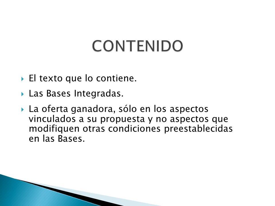 CONTENIDO El texto que lo contiene. Las Bases Integradas.