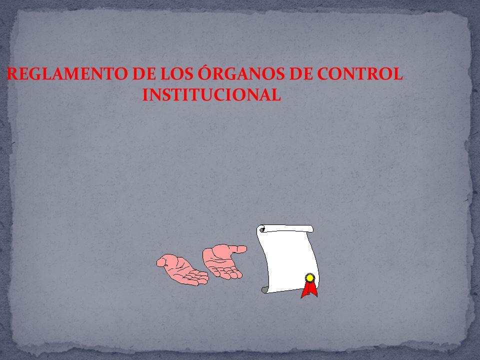 REGLAMENTO DE LOS ÓRGANOS DE CONTROL INSTITUCIONAL