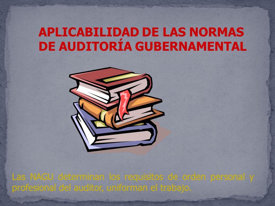 APLICABILIDAD DE LAS NORMAS DE AUDITORÍA GUBERNAMENTAL