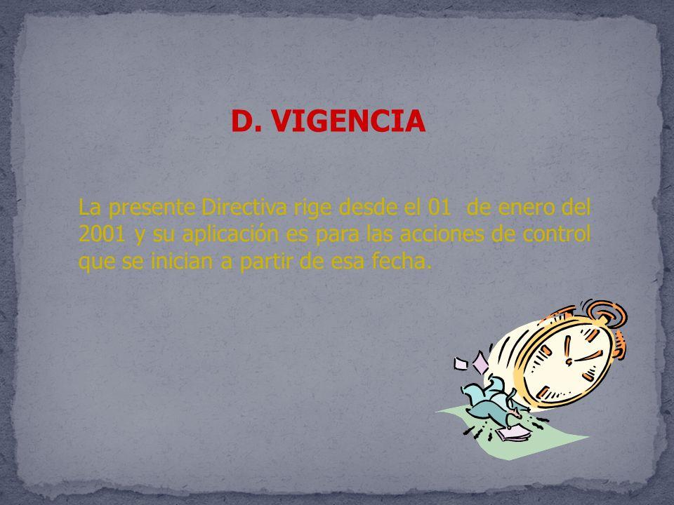 D. VIGENCIA