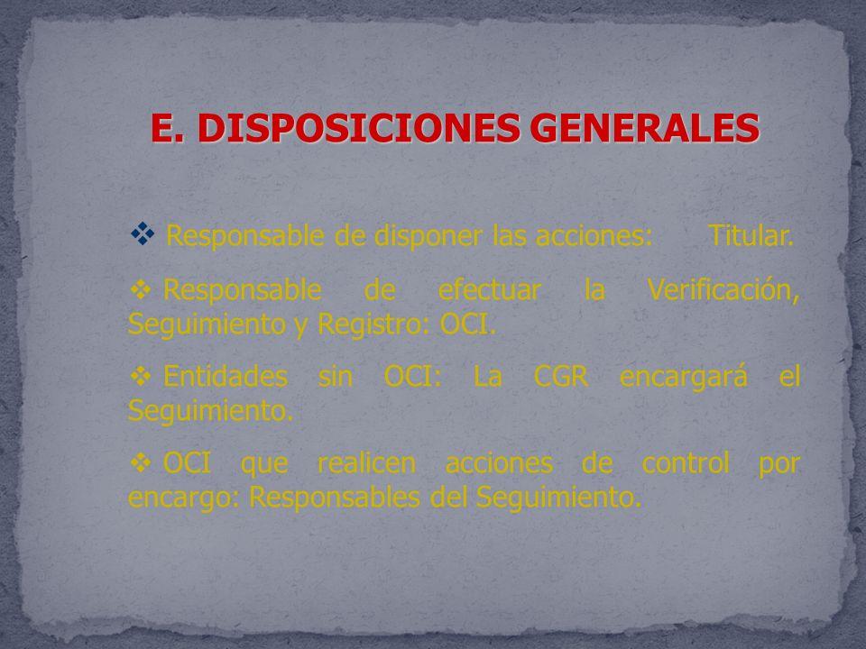 E. DISPOSICIONES GENERALES