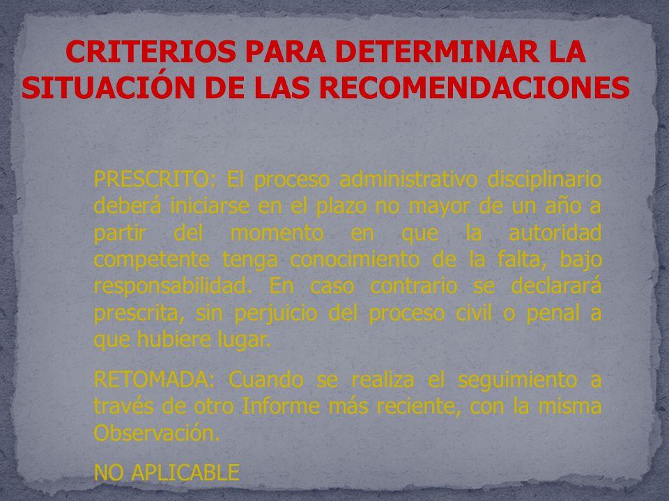 CRITERIOS PARA DETERMINAR LA SITUACIÓN DE LAS RECOMENDACIONES