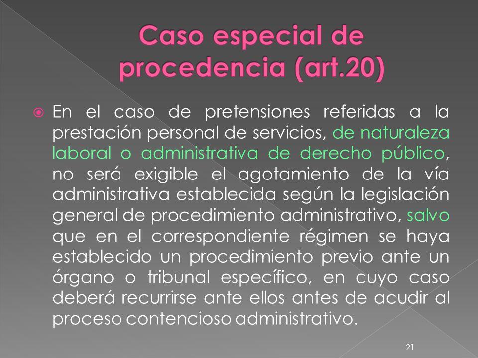 Caso especial de procedencia (art.20)