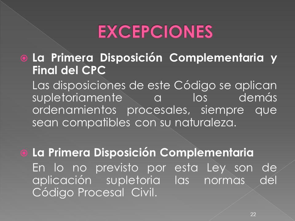 EXCEPCIONES La Primera Disposición Complementaria y Final del CPC