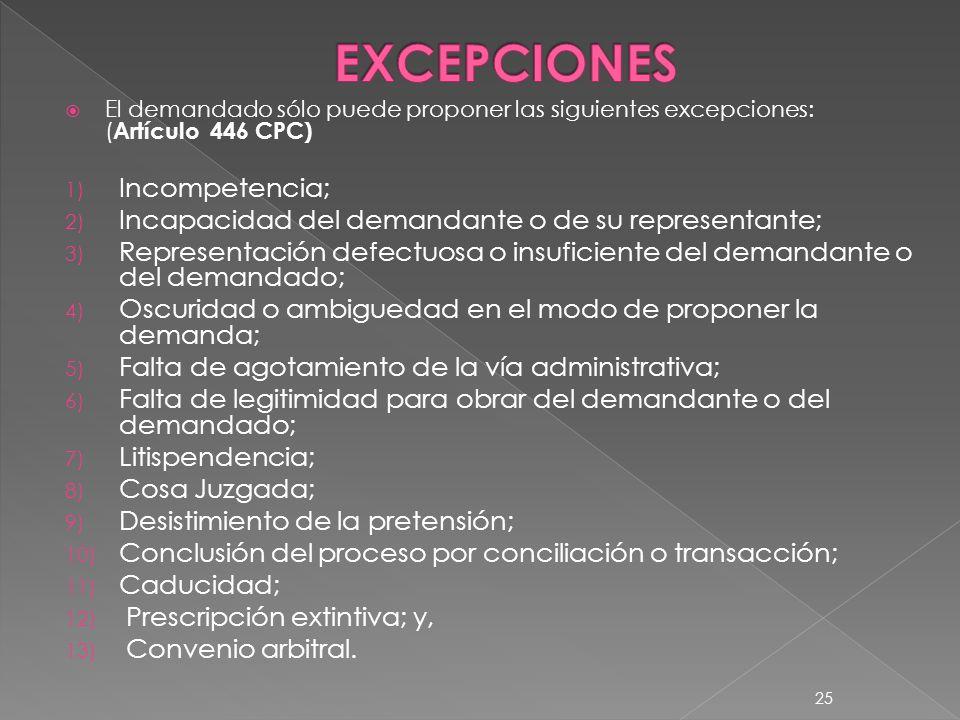EXCEPCIONES Incompetencia;