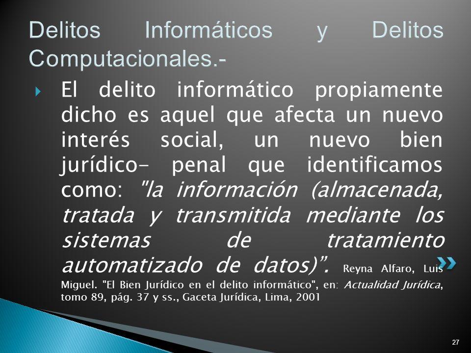 Delitos Informáticos y Delitos Computacionales.-