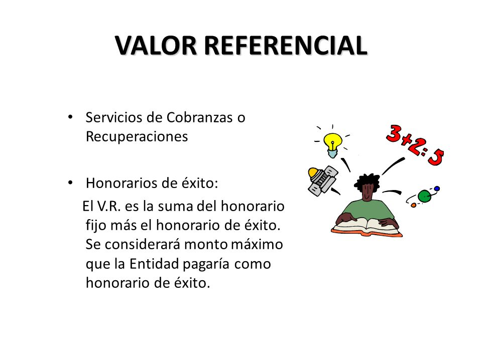 VALOR REFERENCIAL Servicios de Cobranzas o Recuperaciones