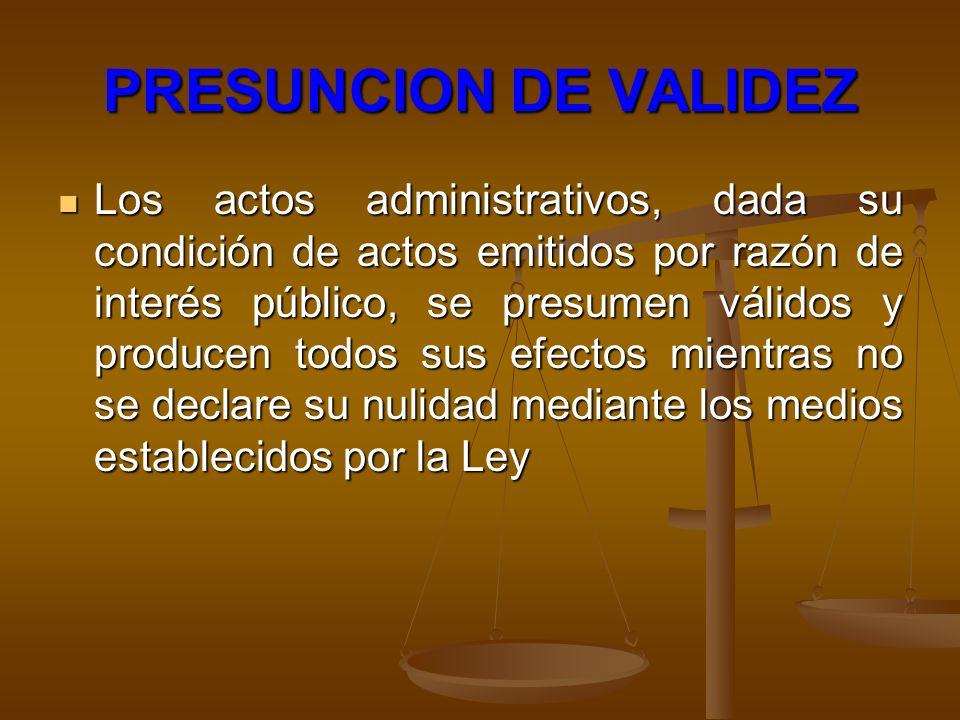 PRESUNCION DE VALIDEZ