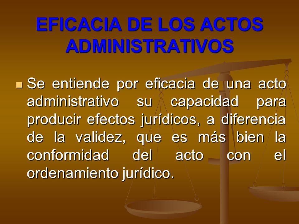 EFICACIA DE LOS ACTOS ADMINISTRATIVOS