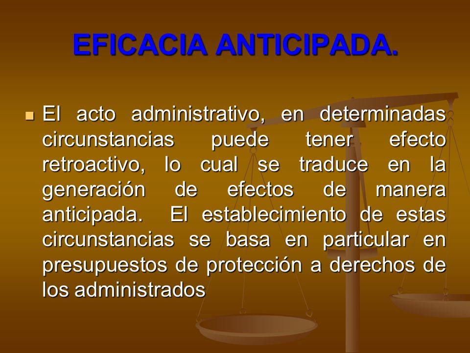 EFICACIA ANTICIPADA.