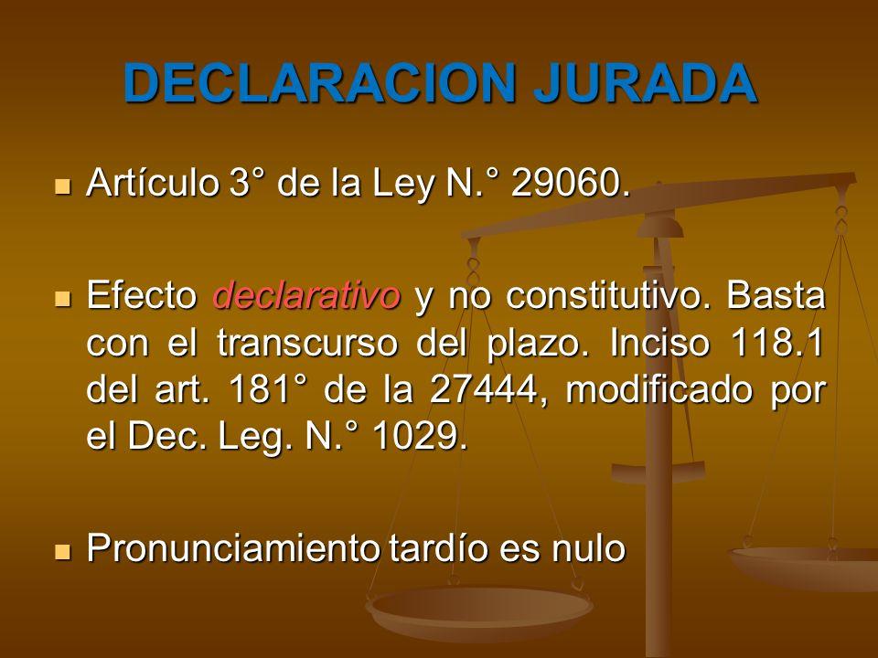 DECLARACION JURADA Artículo 3° de la Ley N.° 29060.