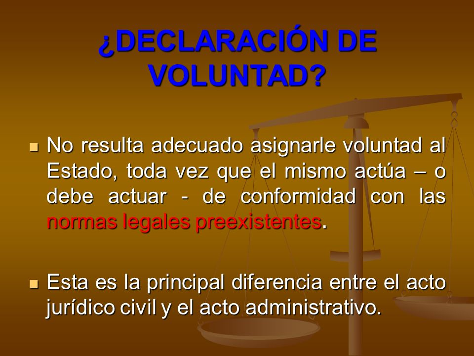 ¿DECLARACIÓN DE VOLUNTAD