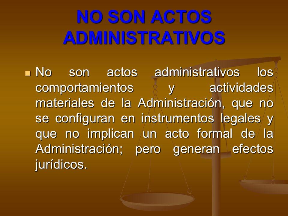 NO SON ACTOS ADMINISTRATIVOS