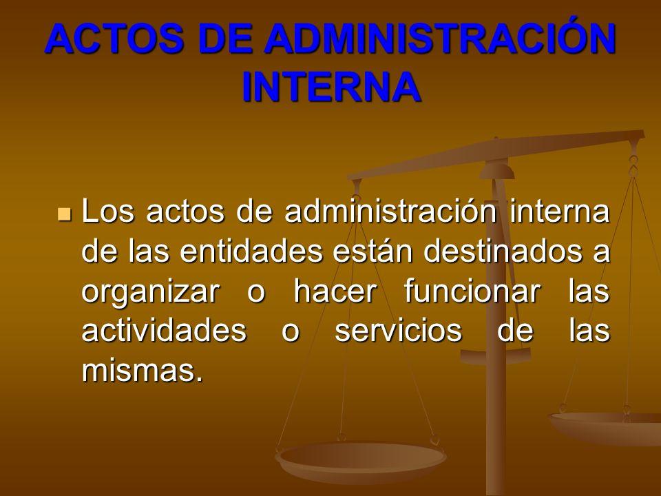 ACTOS DE ADMINISTRACIÓN INTERNA