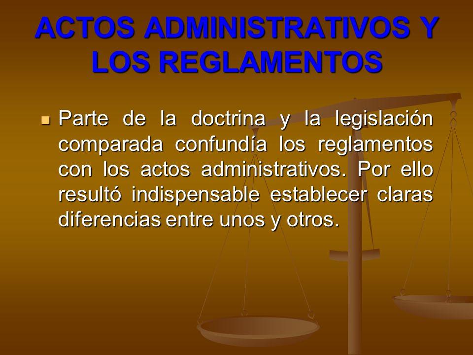 ACTOS ADMINISTRATIVOS Y LOS REGLAMENTOS
