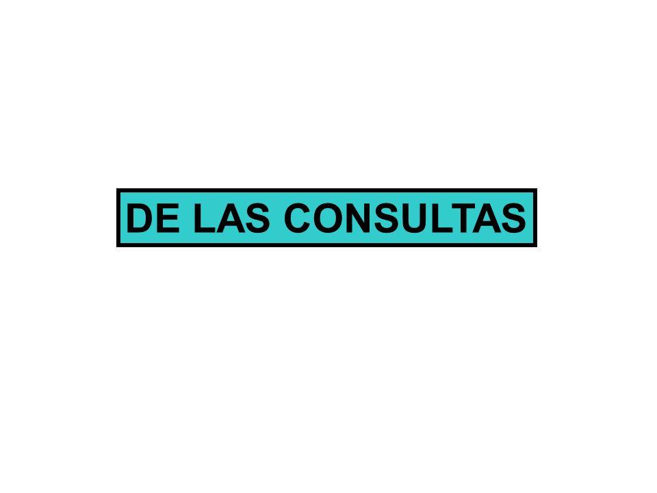 DE LAS CONSULTAS