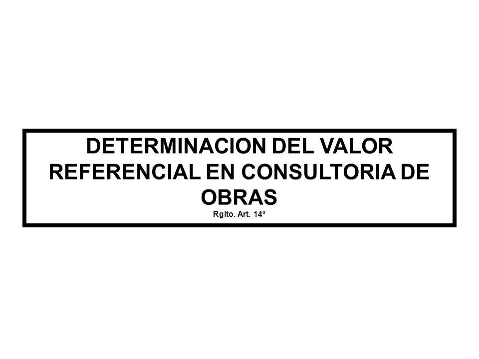 DETERMINACION DEL VALOR REFERENCIAL EN CONSULTORIA DE OBRAS