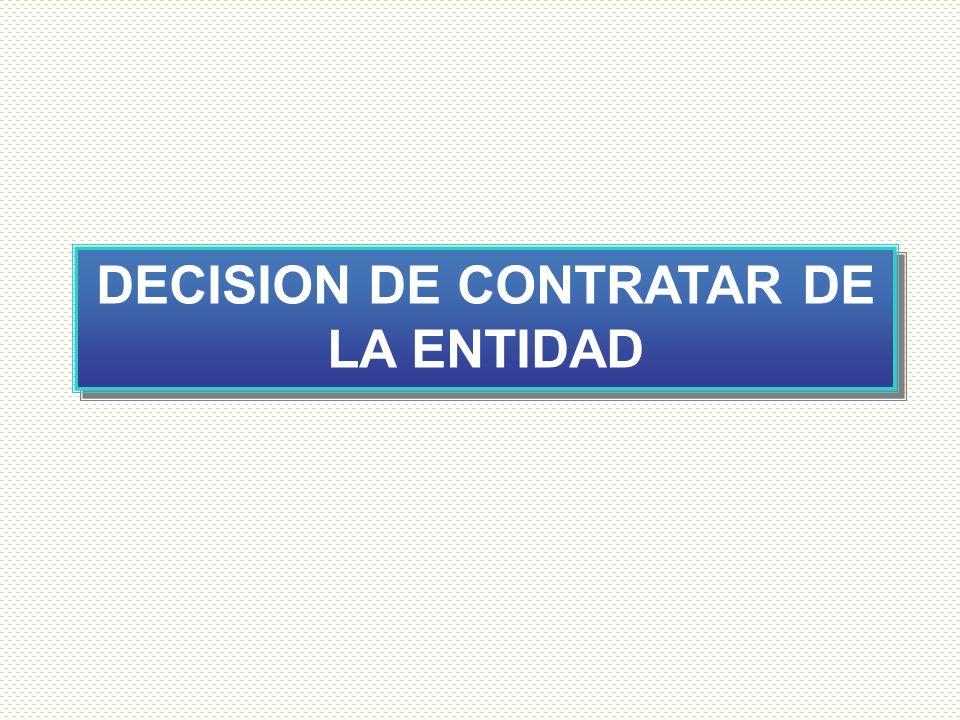 DECISION DE CONTRATAR DE LA ENTIDAD