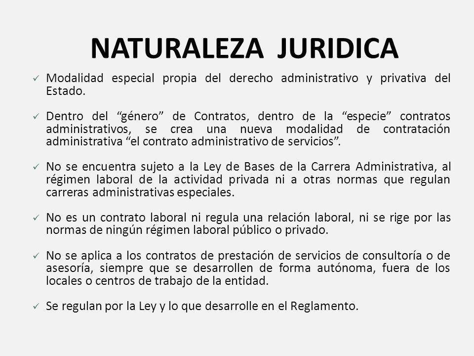 NATURALEZA JURIDICA Modalidad especial propia del derecho administrativo y privativa del Estado.