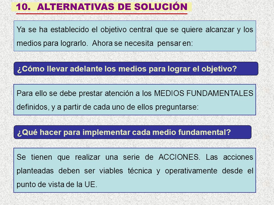 10. ALTERNATIVAS DE SOLUCIÓN