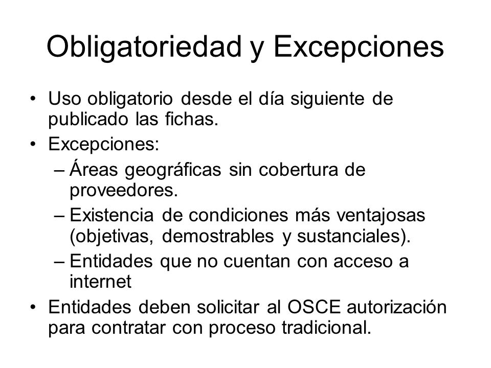 Obligatoriedad y Excepciones