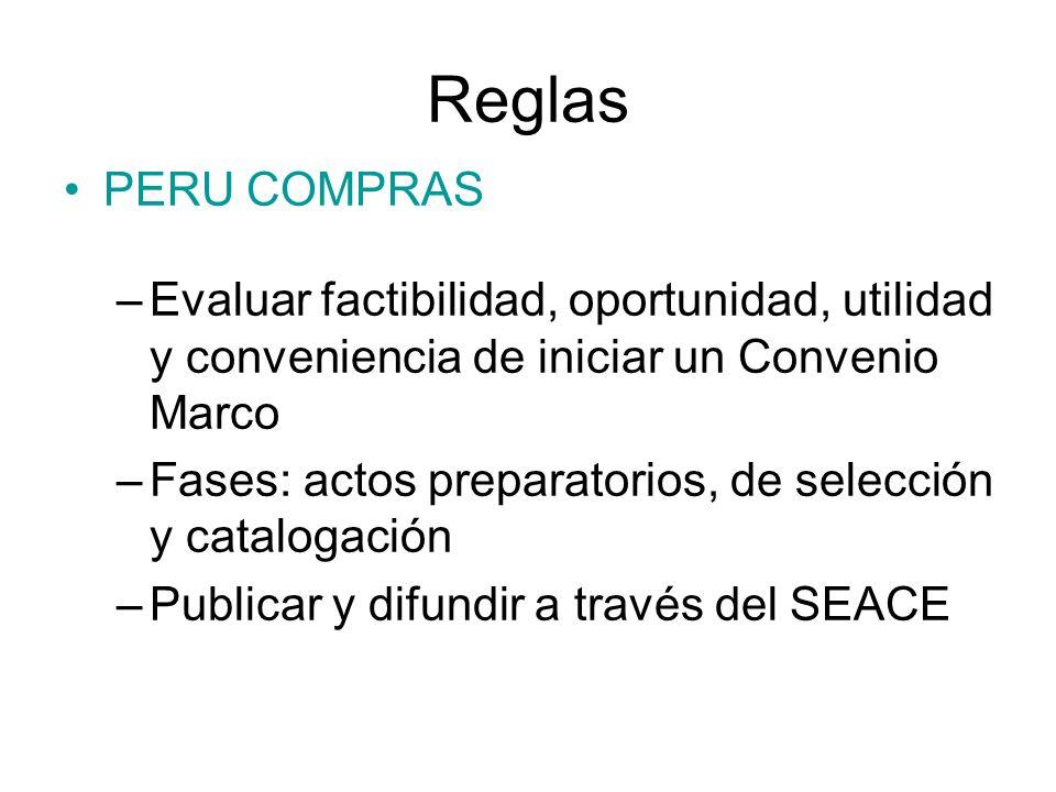 Reglas PERU COMPRAS. Evaluar factibilidad, oportunidad, utilidad y conveniencia de iniciar un Convenio Marco.