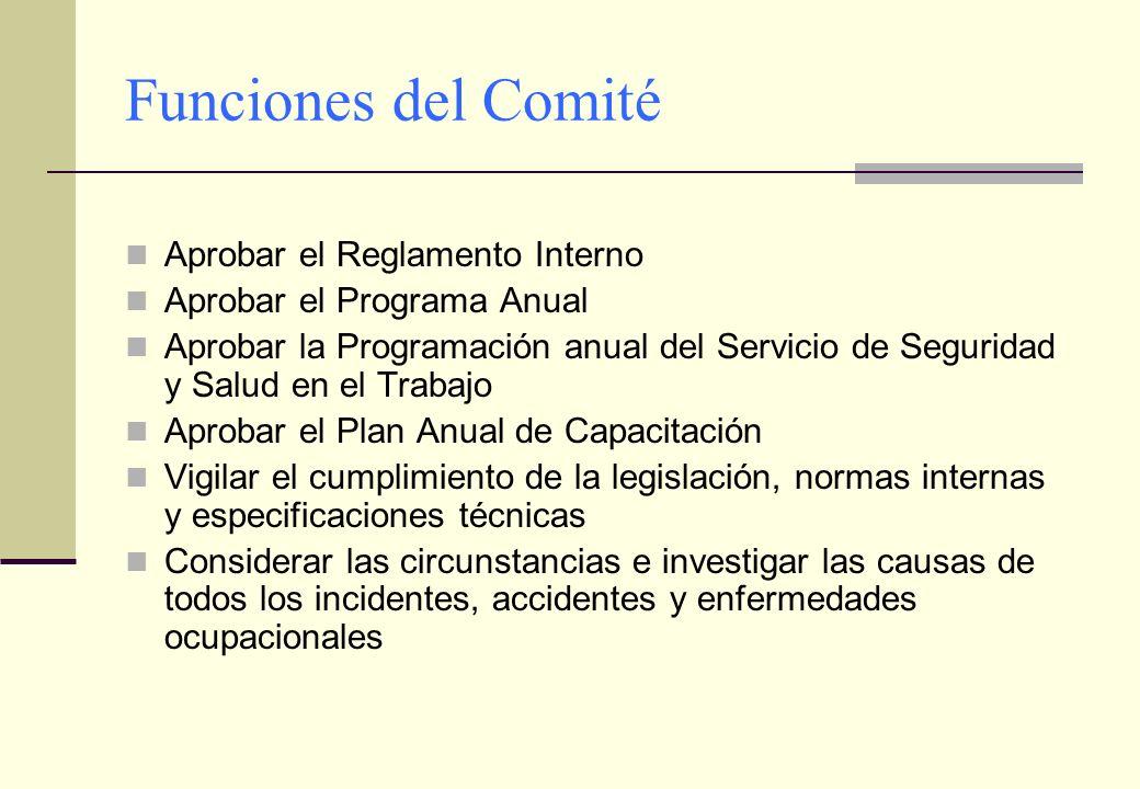 Funciones del Comité Aprobar el Reglamento Interno