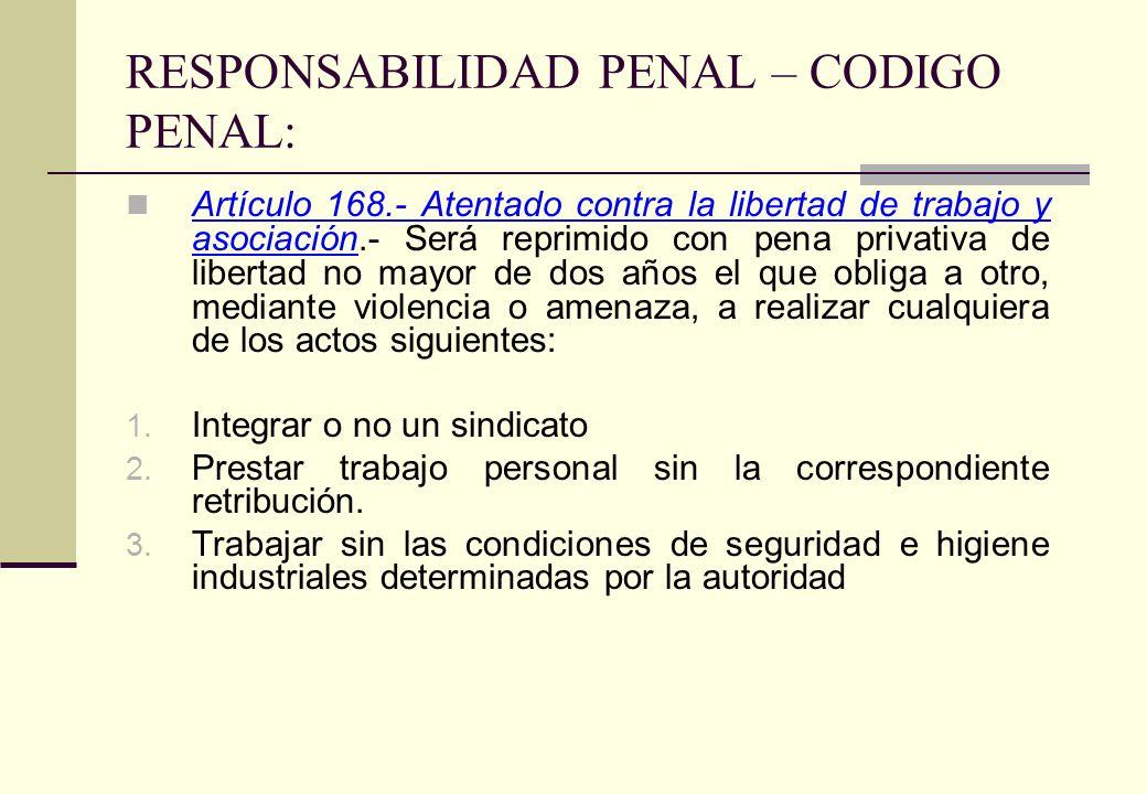 RESPONSABILIDAD PENAL – CODIGO PENAL: