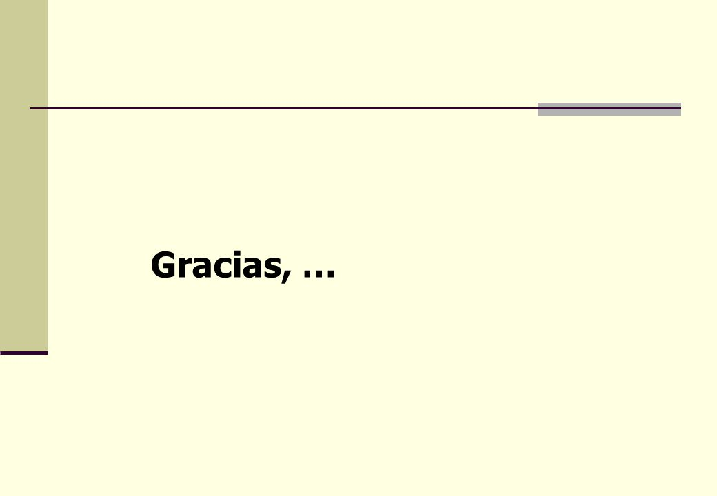 Gracias, …