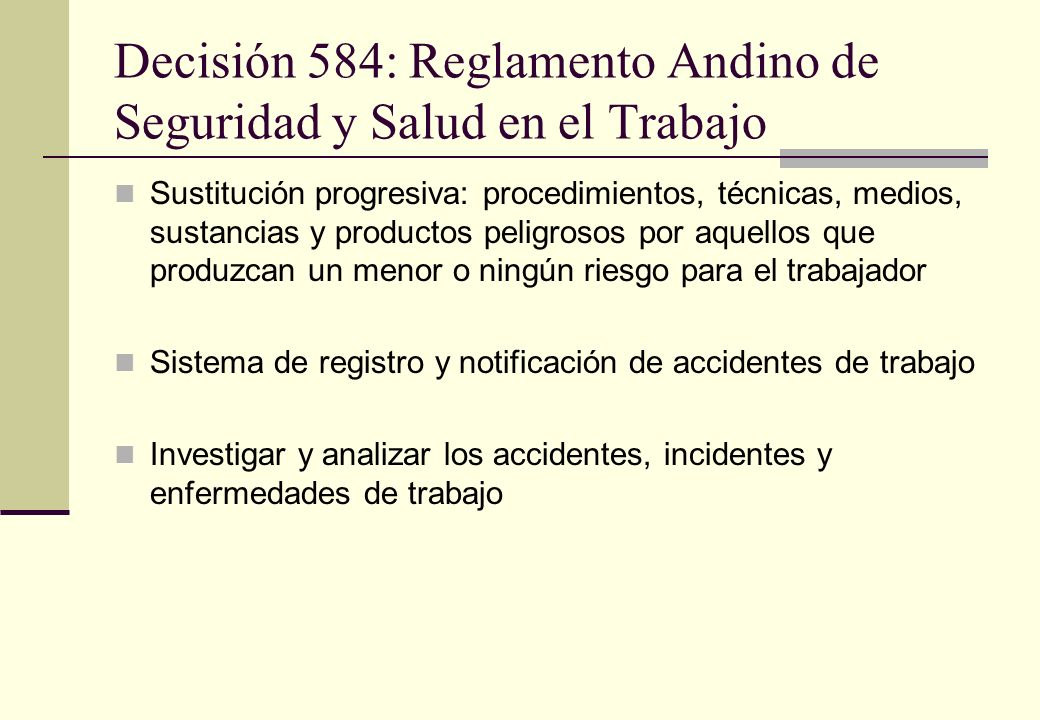 Decisión 584: Reglamento Andino de Seguridad y Salud en el Trabajo