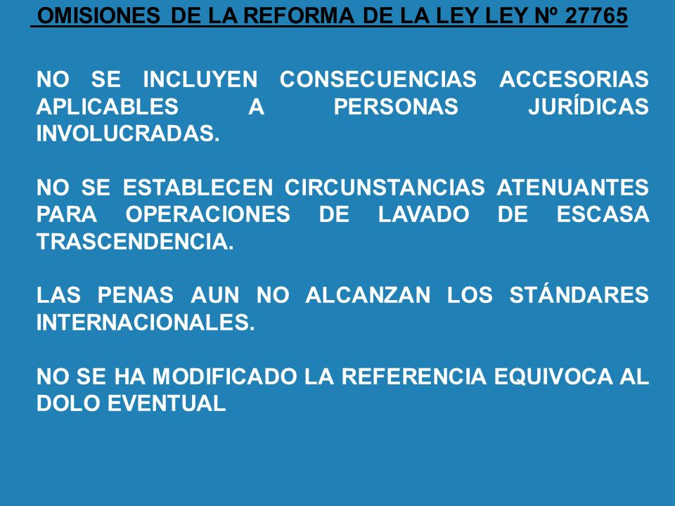 OMISIONES DE LA REFORMA DE LA LEY LEY Nº 27765