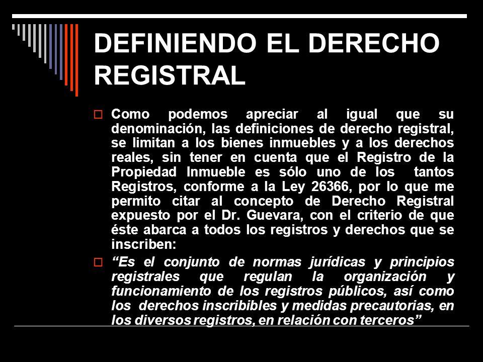 DEFINIENDO EL DERECHO REGISTRAL