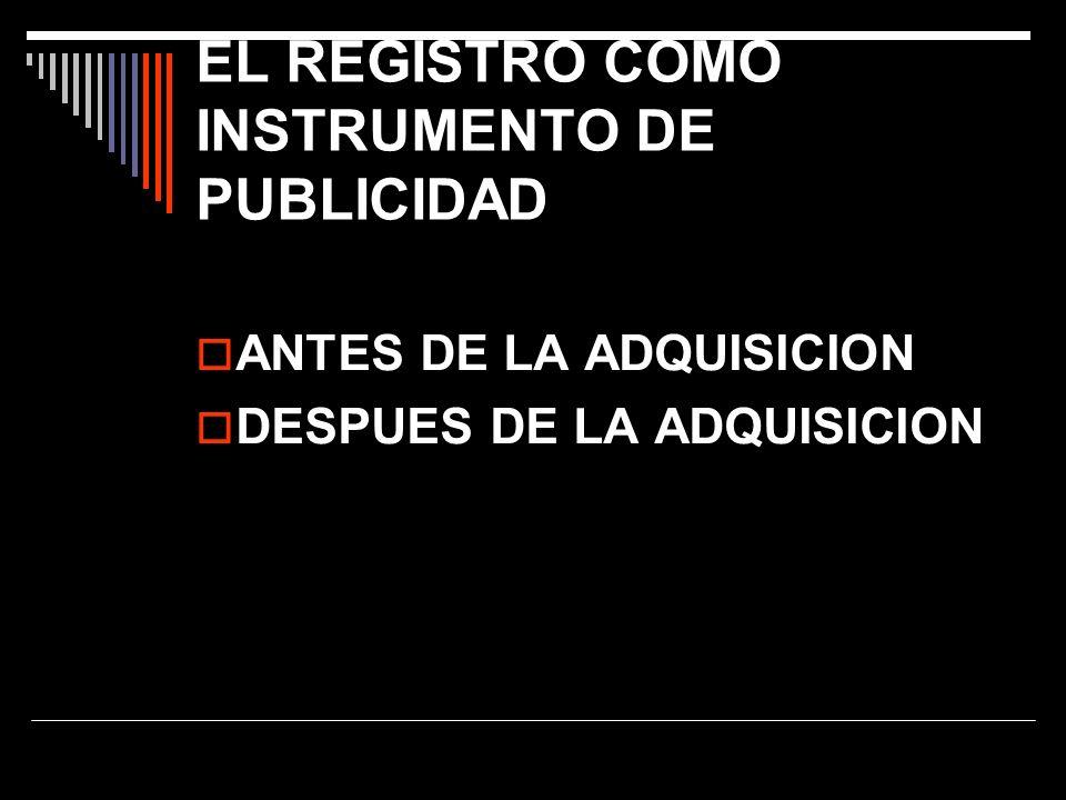 EL REGISTRO COMO INSTRUMENTO DE PUBLICIDAD