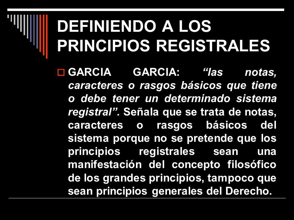 DEFINIENDO A LOS PRINCIPIOS REGISTRALES