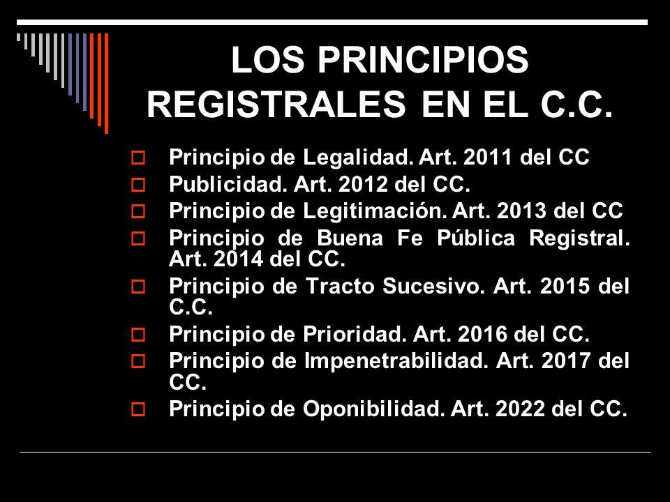 LOS PRINCIPIOS REGISTRALES EN EL C.C.
