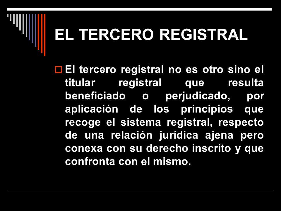 EL TERCERO REGISTRAL