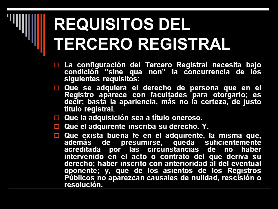 REQUISITOS DEL TERCERO REGISTRAL