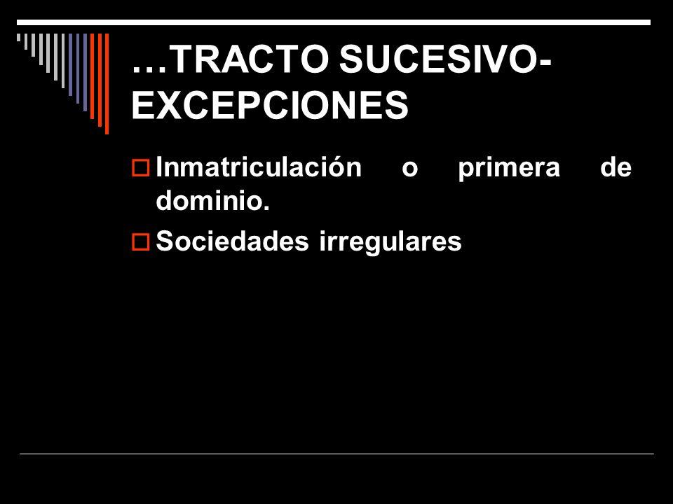 …TRACTO SUCESIVO- EXCEPCIONES