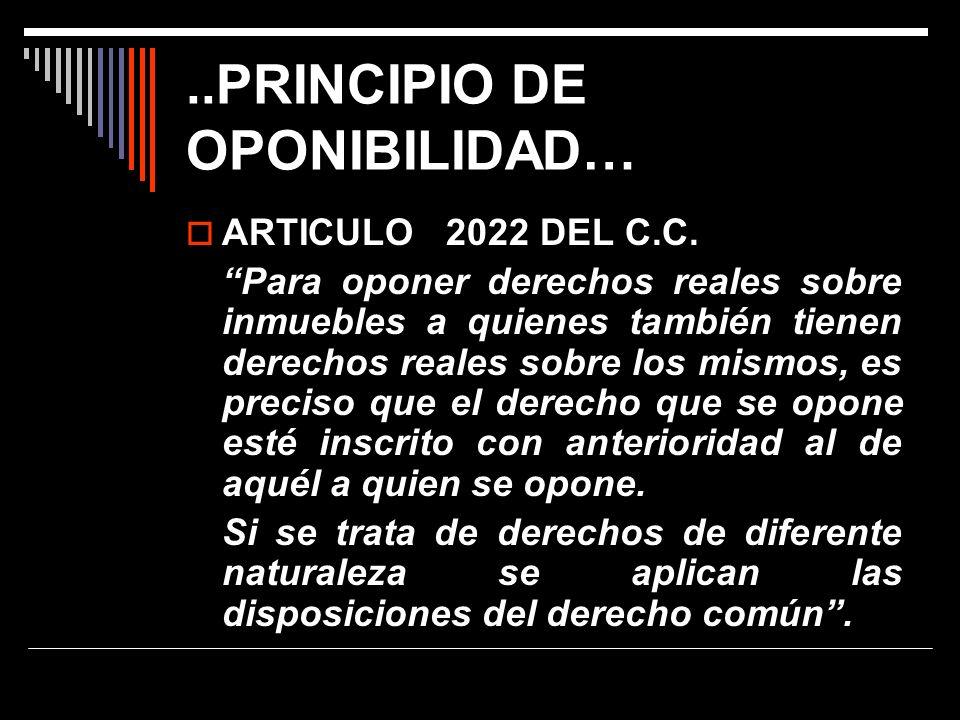 ..PRINCIPIO DE OPONIBILIDAD…