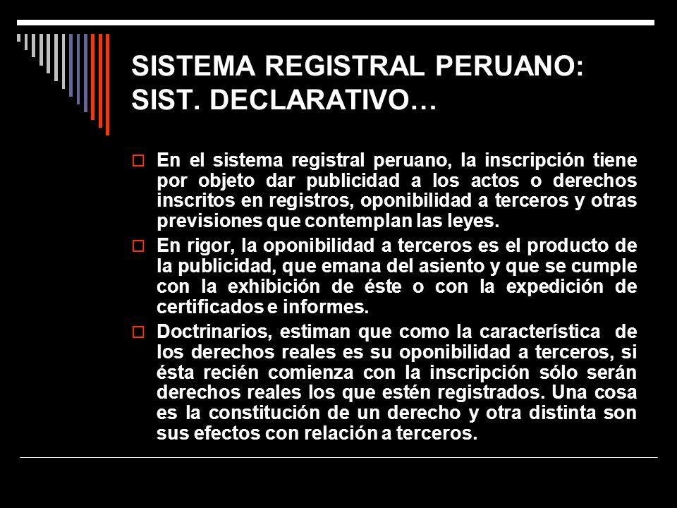 SISTEMA REGISTRAL PERUANO: SIST. DECLARATIVO…