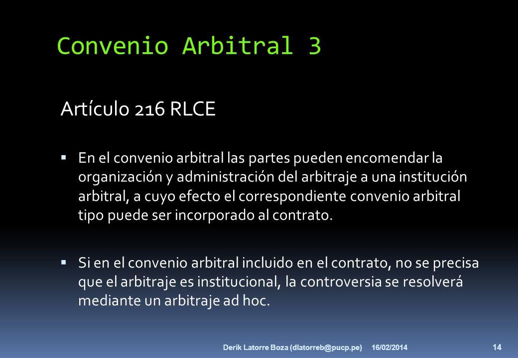 Convenio Arbitral 3 Artículo 216 RLCE
