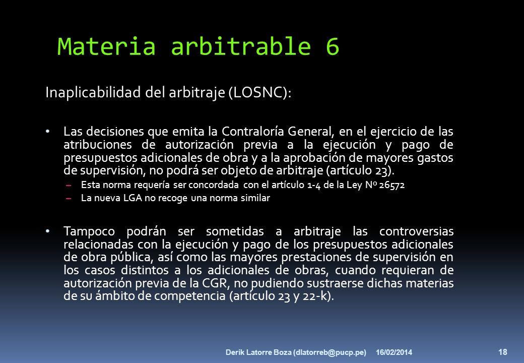 Materia arbitrable 6 Inaplicabilidad del arbitraje (LOSNC):